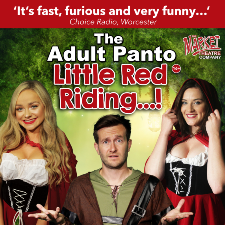 The Adult Panto: Little Red Riding ...!