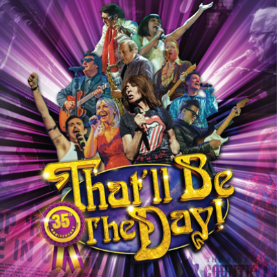 That'll Be The Day - 35th Anniversary